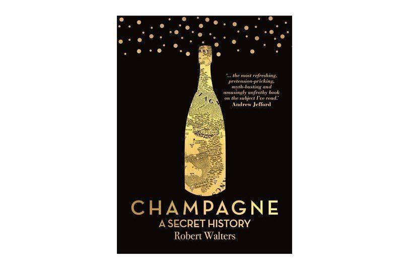 Champagne: A Secret History