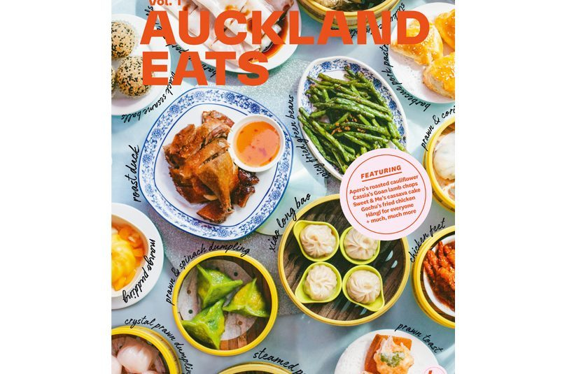 AUCKLAND EATS: RECIPES AND VOICES FROM A VIBRANT FOOD CITY